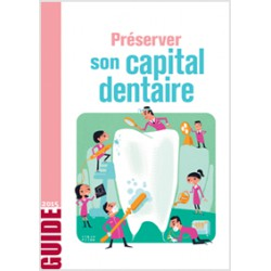 Préserver  son capital  dentaire - Pack de 100 guides